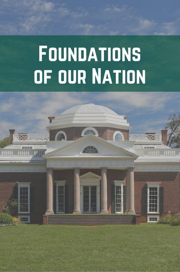Foundations of our Nation