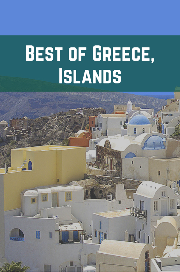 Best of Greece, Islands