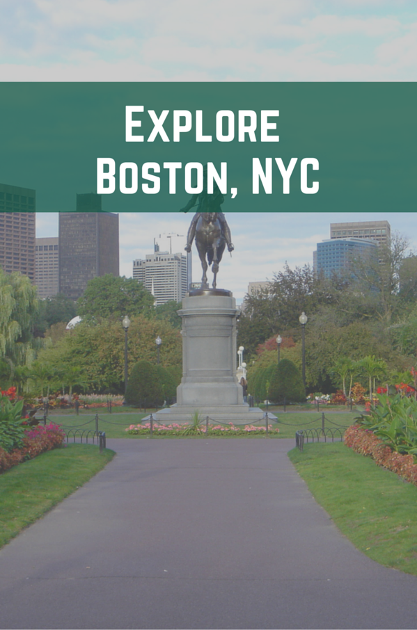 Explore Boston, NYC