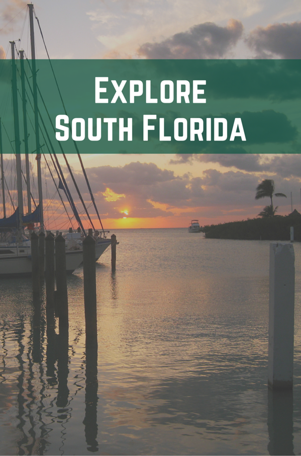 Explore South Florida