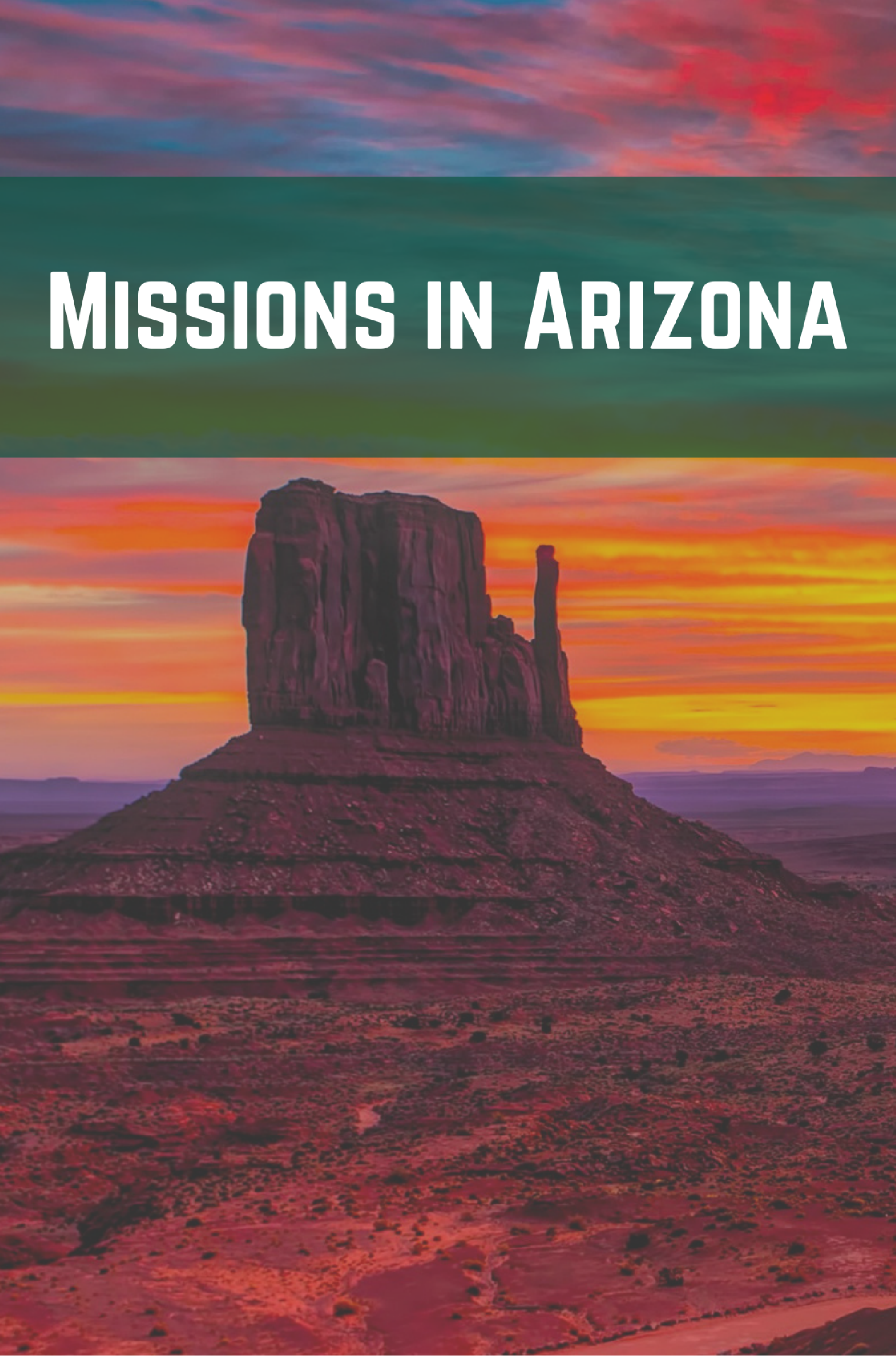 Missions in Arizona