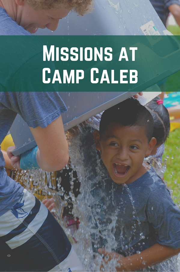 Missions at Camp Caleb