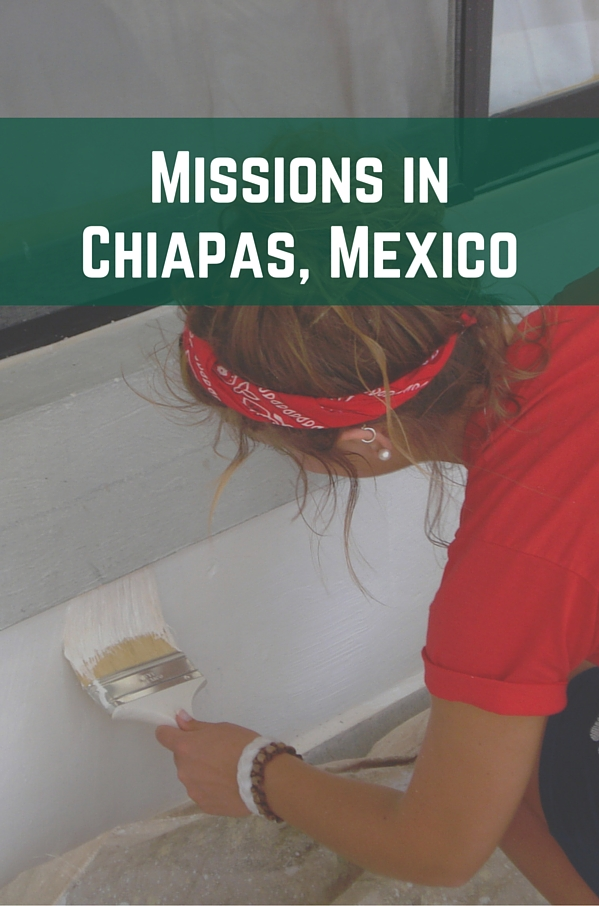 Missions in Chiapas