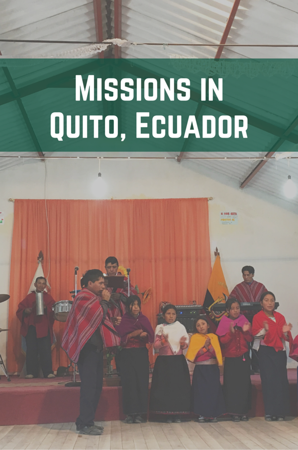 Missions in Quito