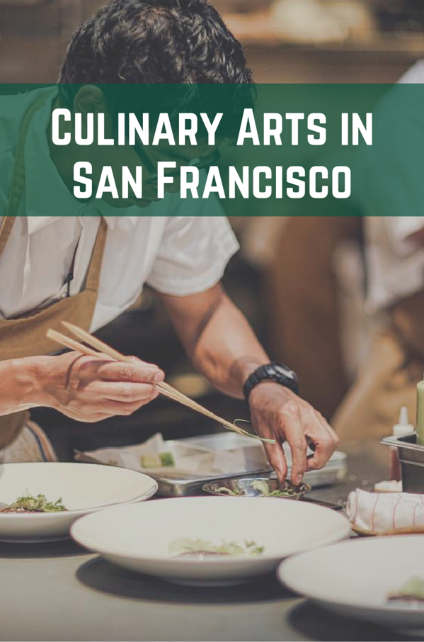 Culinary Arts in San Francisco