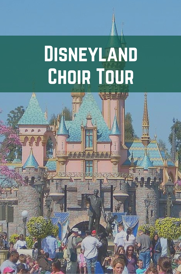 Disneyland Choir Tour