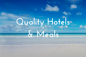 quality hotels and meals