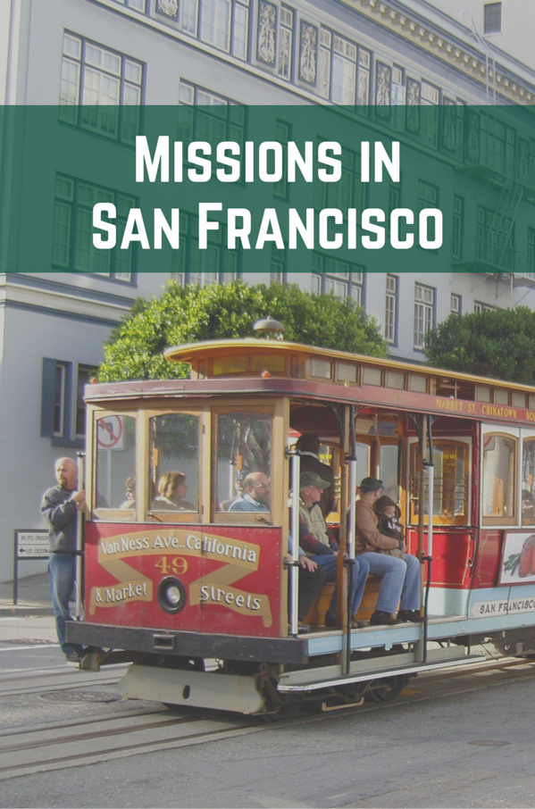 Missions in San Francisco