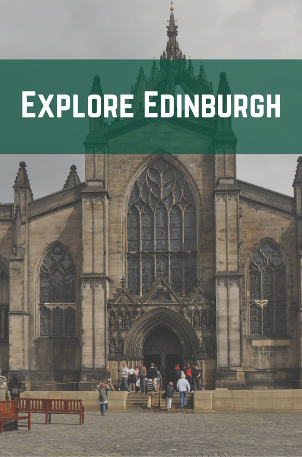 Explore Edinburgh