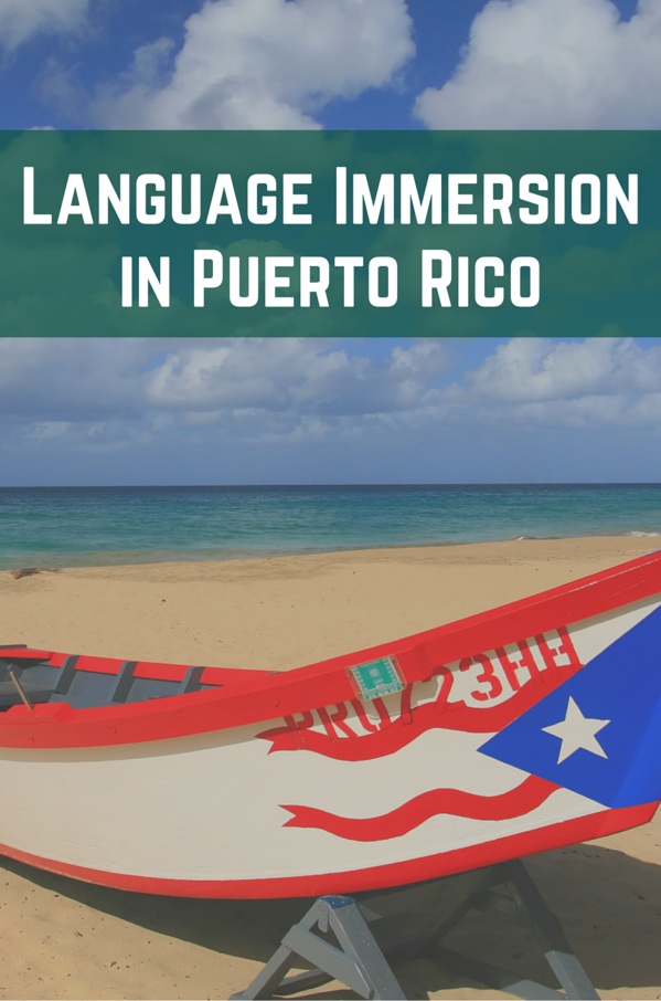 Language Immersion in Puerto Rico