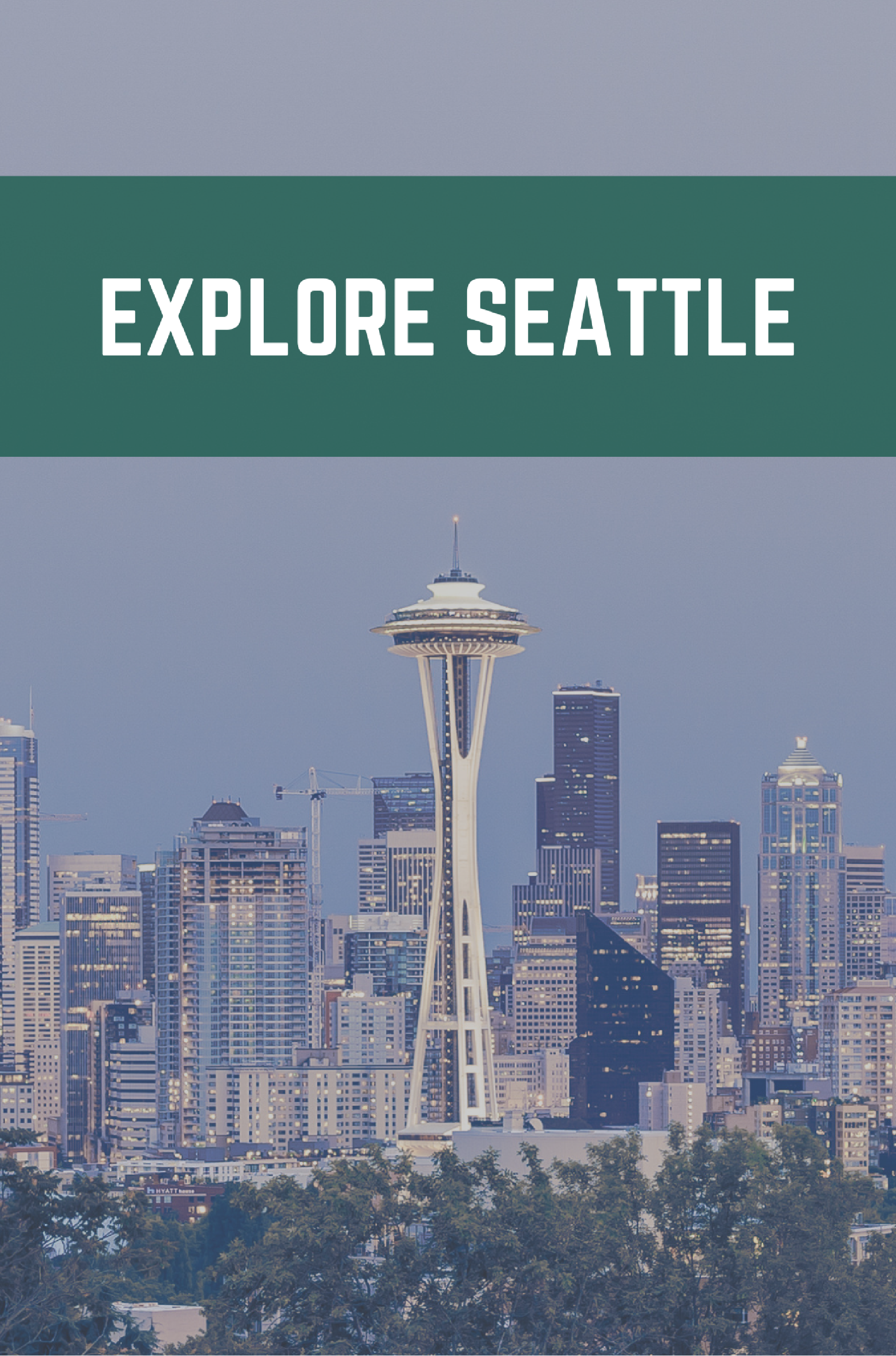 Explore Seattle