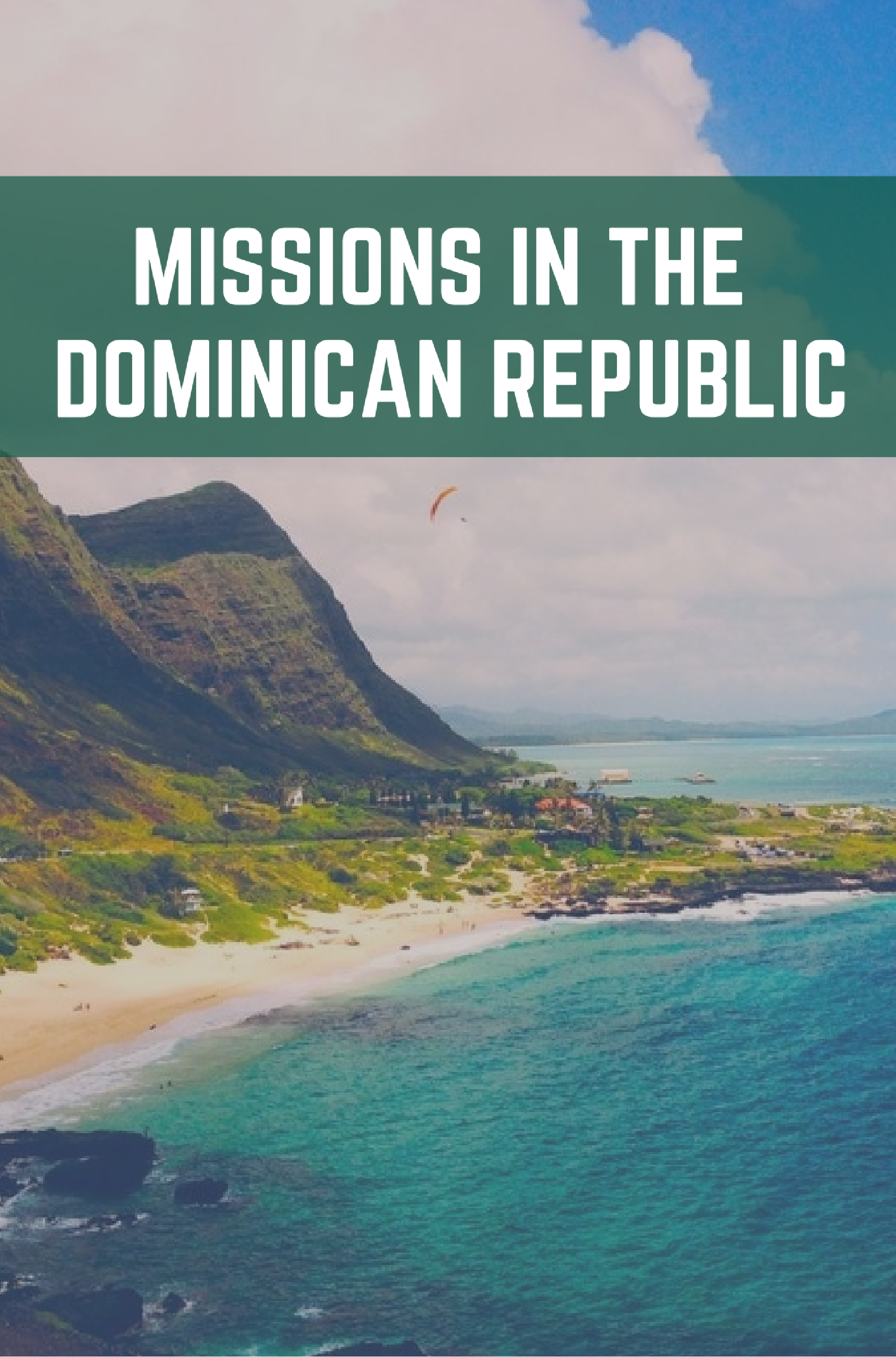 Missions in the Dominican Republic