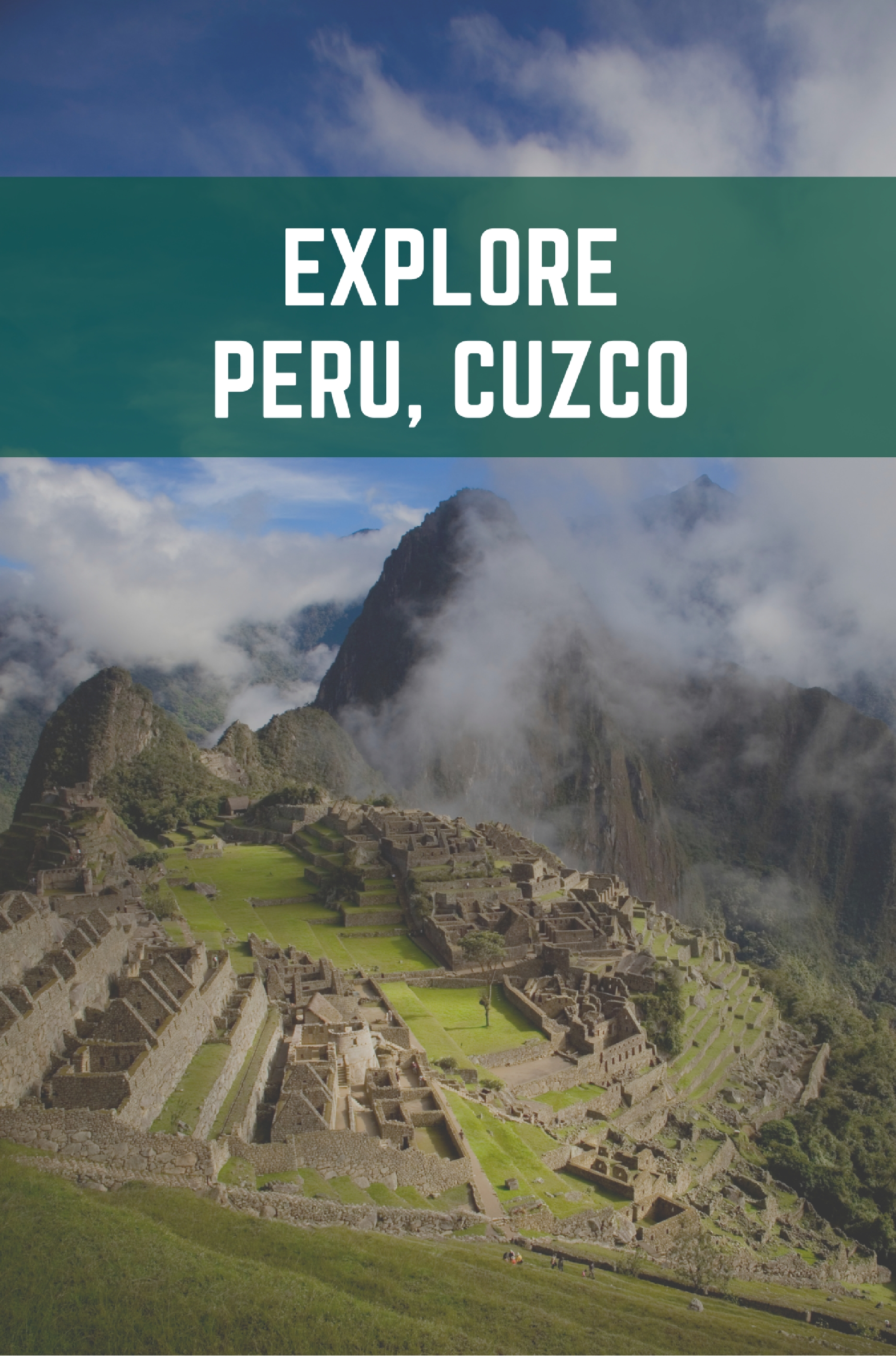 Explore Peru, Cusco