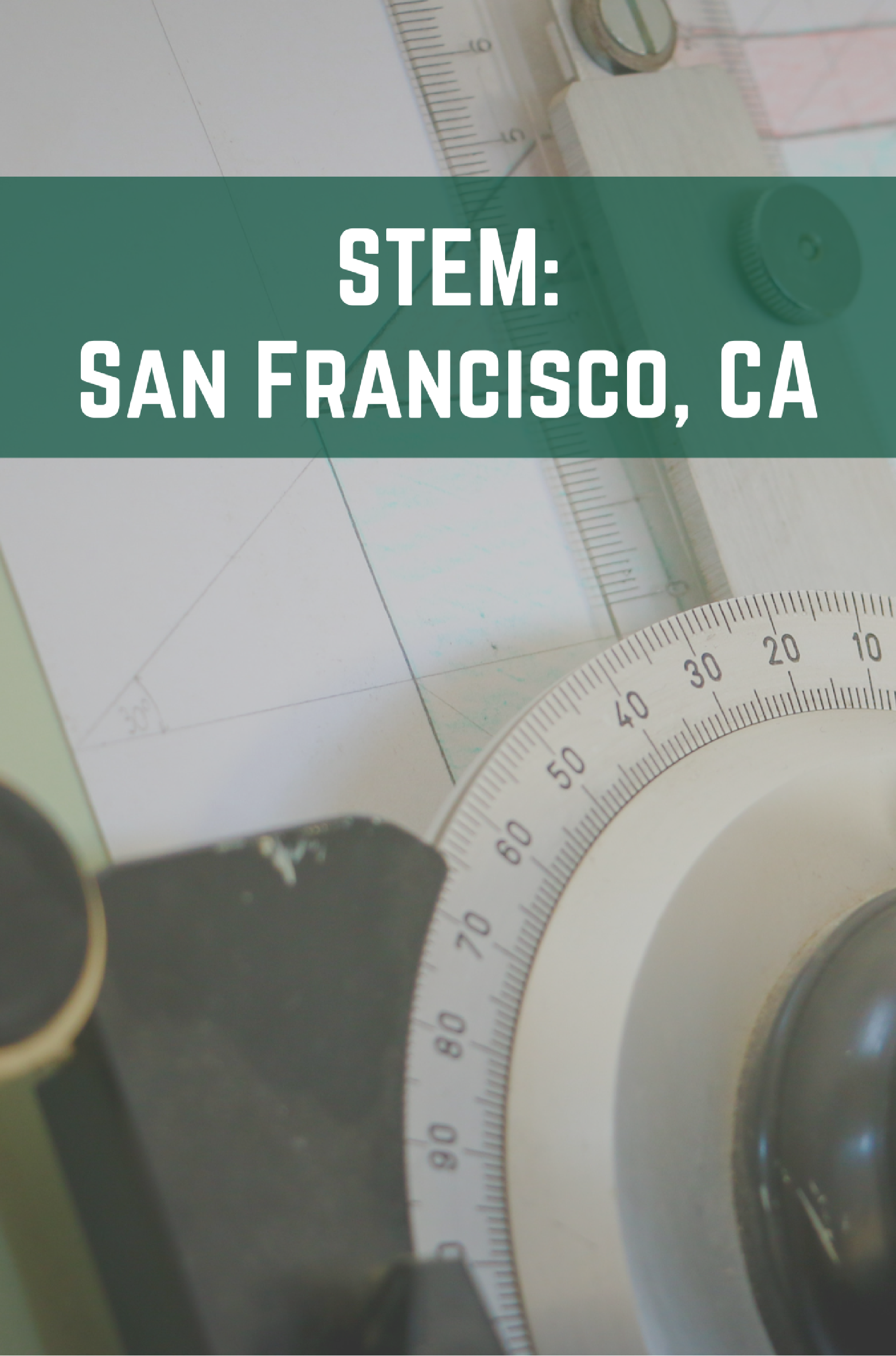 STEM: San Francisco